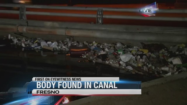 Person found dead in Fresno canal identified